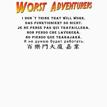 WORST ADVENTURERS - Thought so by haegiFRQ