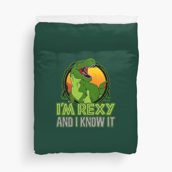 Dinosaur T-Rex Funny I'm Rexy And I Know It Duvet Cover