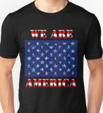 We are America Unisex T-Shirt