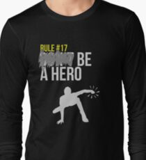 Zombie Survival Guide - Rule #17: Be A Hero Long Sleeve T-Shirt