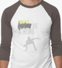 Zombie Survival Guide - Rule #17: Be A Hero Men's Baseball ¾ T-Shirt
