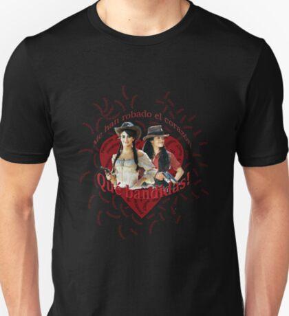 ¡Qué bandidas! T-Shirt