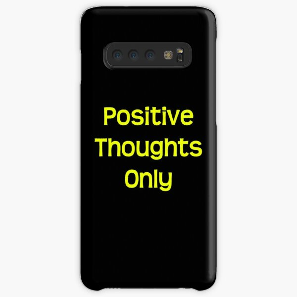 Positive thoughts only Samsung Galaxy Snap Case