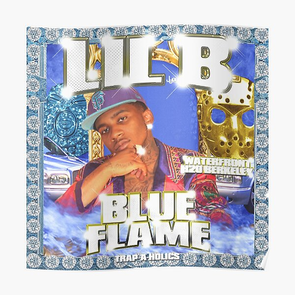 Lil B - Blue Flame Poster