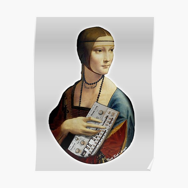 The Lady with an Ermine swap the Ermine for a Roland TB 303, by Frank Fonik Poster