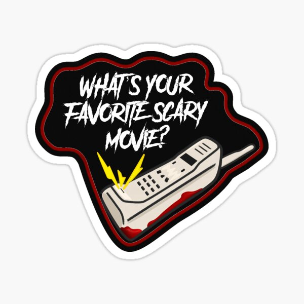 """Scream Quote """"What's Your Favorite Scary Movie?"""" Sticker"""