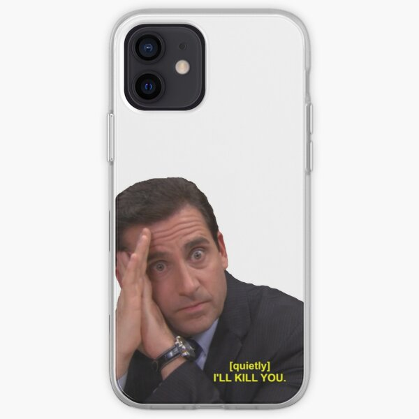 "The Office Michael ""I'll Kill You"" iPhone Soft Case"