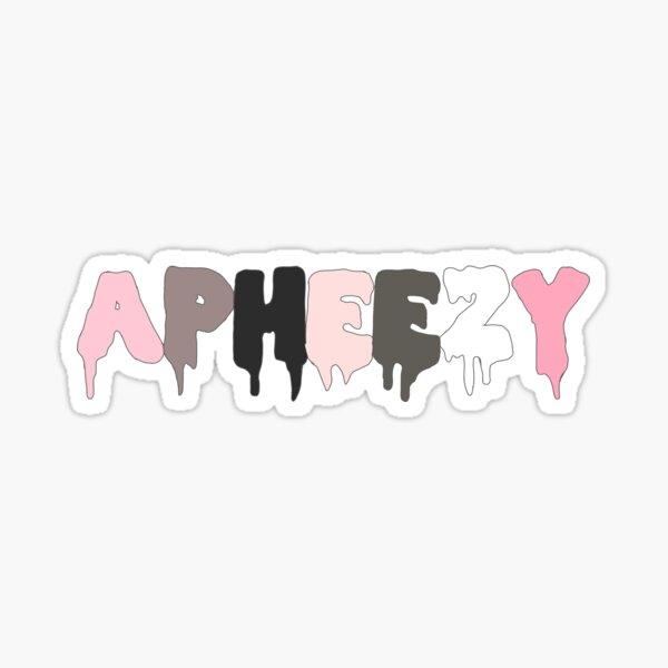 Apheezy Sticker