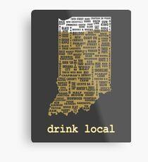 Drink Local - Indiana Beer Shirt Metal Print