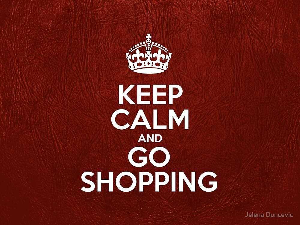 Keep Calm and Go Shopping - Red Leather by sitnica