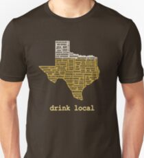 Drink Local (TX) Unisex T-Shirt