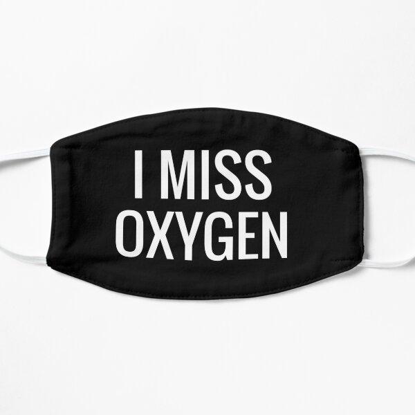 i miss oxygen Mask