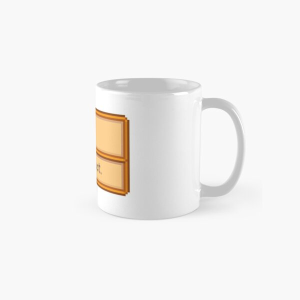 You are Perfect- Stardew Valley Item Classic Mug
