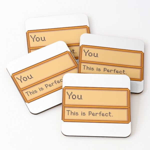You are Perfect- Stardew Valley Item Coasters (Set of 4)