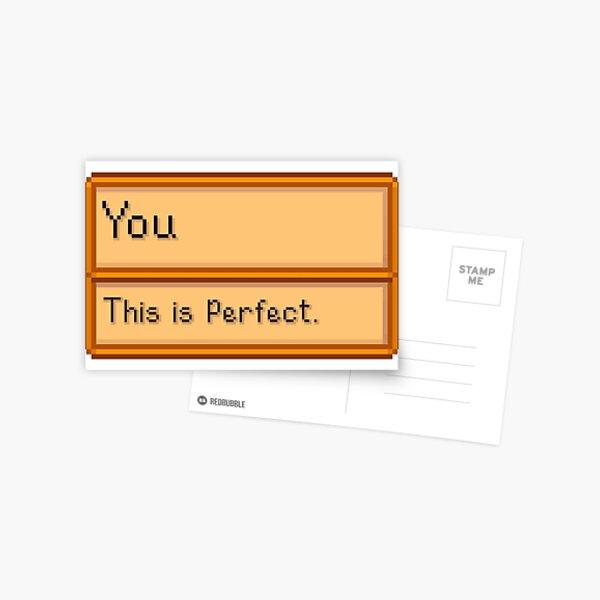 Vous êtes parfait - Objet de Stardew Valley Carte postale