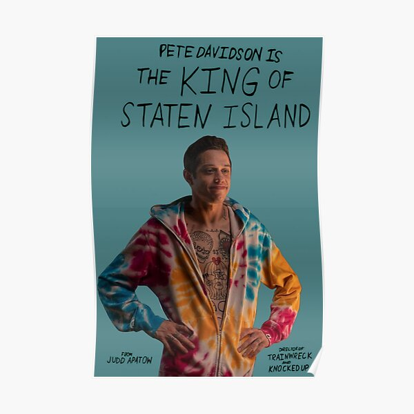 Pete Davidson in the King of Staten Island Movie Poster Poster