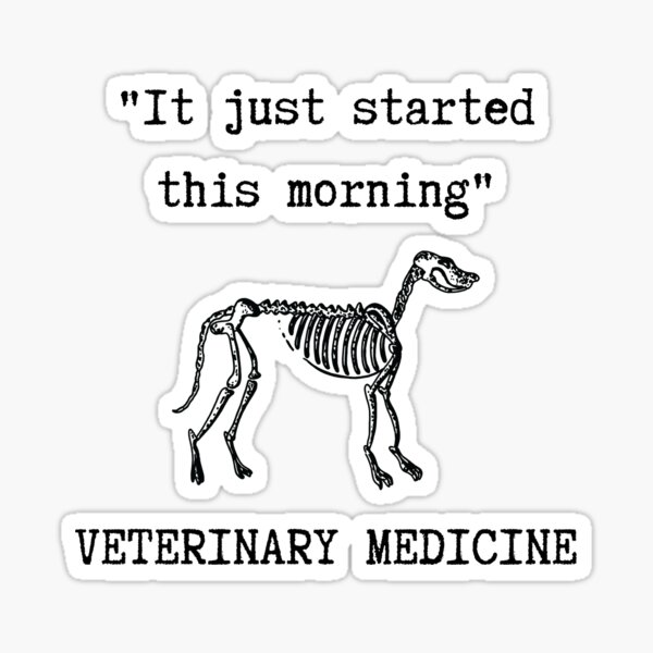 """""""It Just Started This Morning""""  Sticker"""