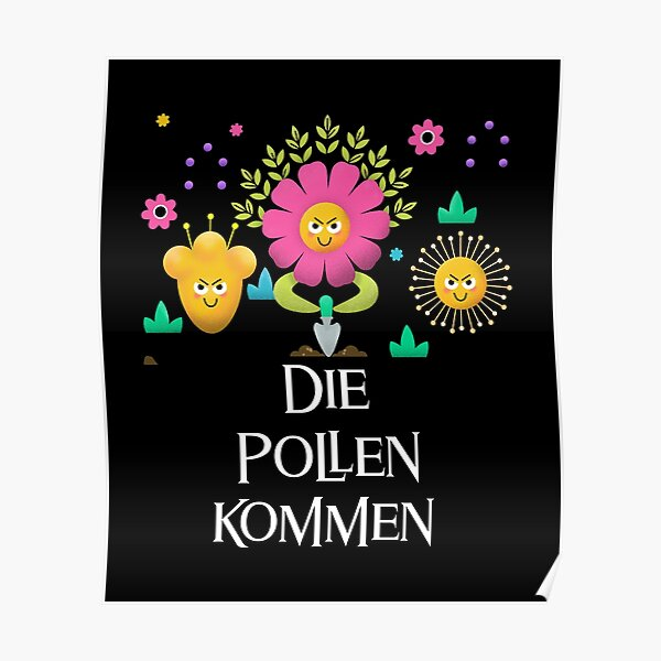 pollen allergy funny allergy sufferer t-shirt grasses Poster