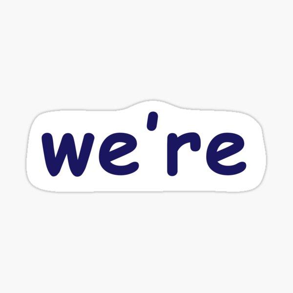 we're penn state meme font Sticker