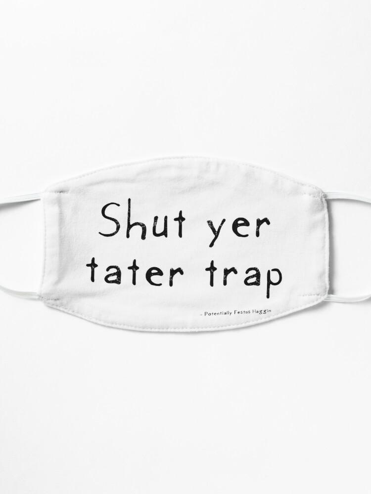 Alternate view of Shut Yer Tater Trap Mask