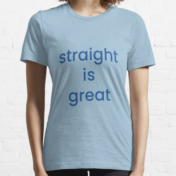 """but im a cheerleader """"straight is great"""" Essential T-Shirt"""