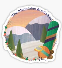 Mountains Are Calling - Snowboard Sticker