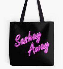 Sashay Away Tote Bag
