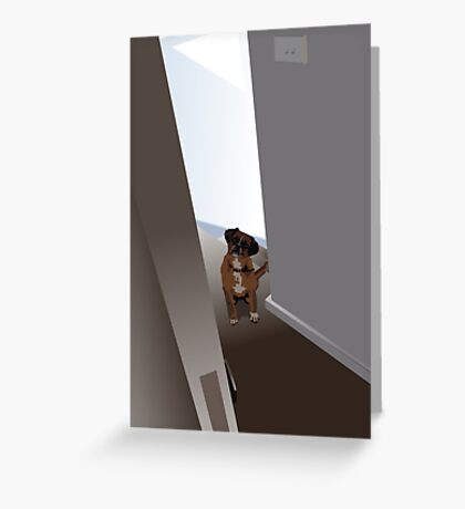 Dog in the doorway who shouldn't be there Greeting Card