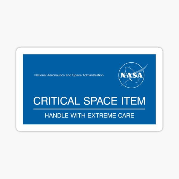 NASA - Critical Space Item, Handle with Extreme Care (Blue) Sticker