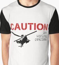 Caution- men working overhead by #fftw Graphic T-Shirt