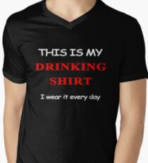 this is my drinking t-shirt,i wear it every day Men's V-Neck T-Shirt