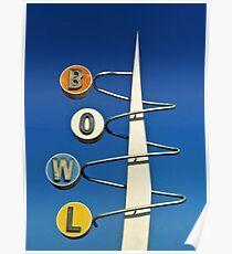 Bowl Sign Poster