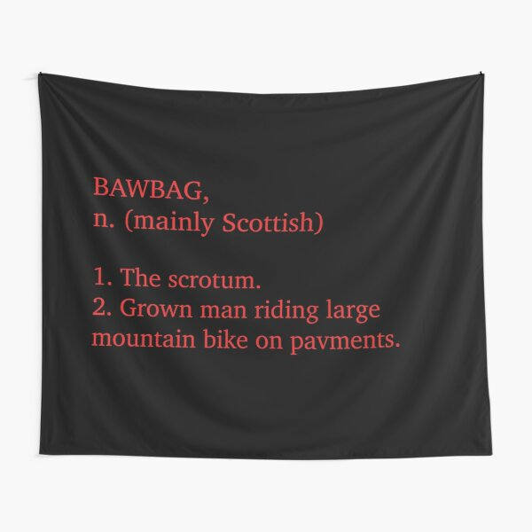 Mountain Bawbags ... Tapestry