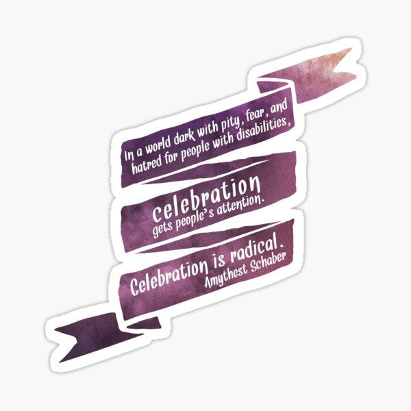 Radical Celebration Sticker