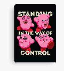 Standing in the Way of Control Canvas Print