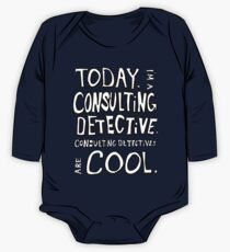 Today, I'm a consulting detective. One Piece - Long Sleeve