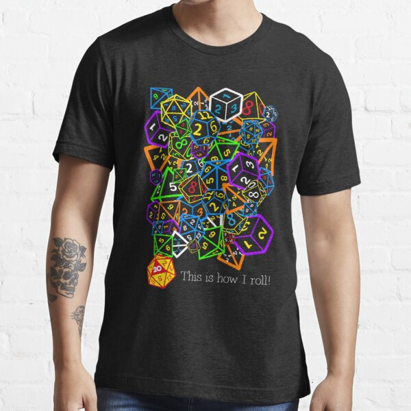D&D (Dungeons and Dragons) - This is how I roll! Essential T-Shirt