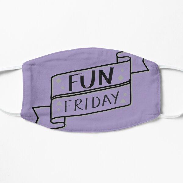 Fun Friday  Mask