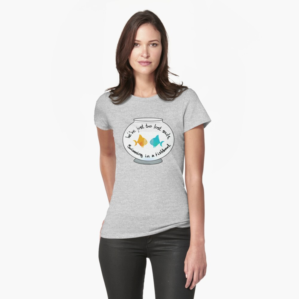 Two Lost Souls in a Fishbowl - Pink Floyd Design Fitted T-Shirt