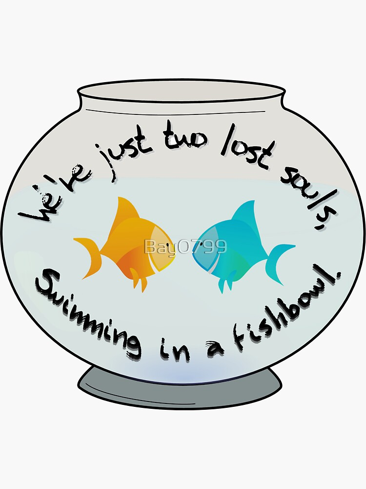 Two Lost Souls in a Fishbowl - Pink Floyd Design by Bay0799