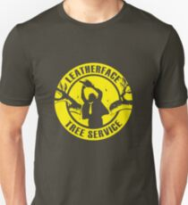 Leatherface Tree Service Unisex T-Shirt