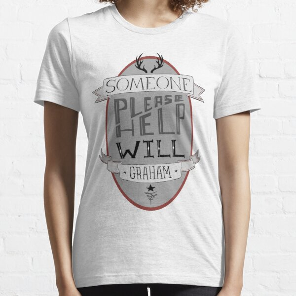Someone Please Help Will Graham Essential T-Shirt