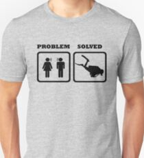 PROBLEM SOLVED WIFE SHOUTING AT DIVER Unisex T-Shirt