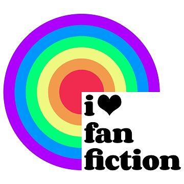 Fan Fic is the Best Fic! by xanaduriffic
