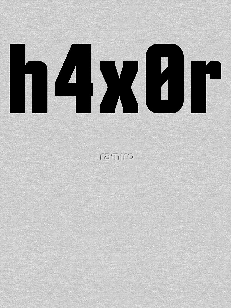 h4x0r for Computer Hackers - Black Text Design by ramiro
