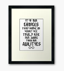 Dumbledore quote Framed Print