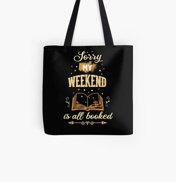 My Weekend Is All Booked Book Lover Bookworm Gift  All Over Print Tote Bag