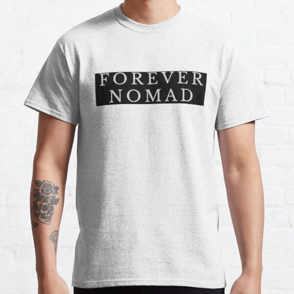 PARA SIEMPRE UN NOMADA Camiseta clásica