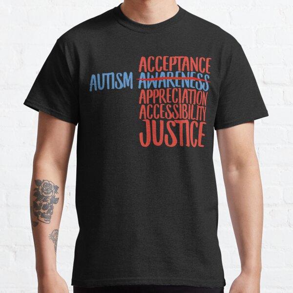 Autism Acceptance  Classic T-Shirt