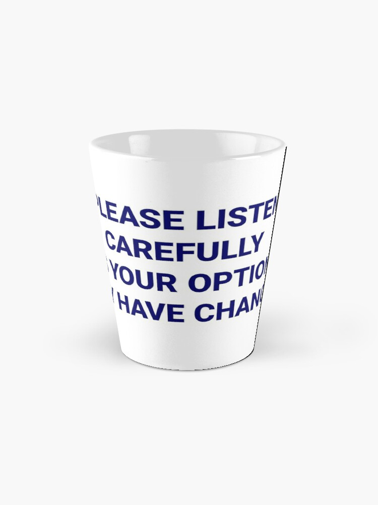Alternate view of Listen Carefully Mug
